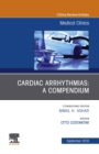 Cardiac Arrhythmias,An Issue of Medical Clinics of North America, E-Book - eBook