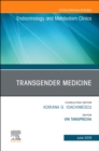 Transgender Medicine, An Issue of Endocrinology and Metabolism Clinics of North America - Book