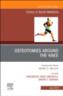 Osteotomies Around the Knee, An Issue of Clinics in Sports Medicine - Book