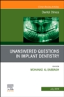 Unanswered Questions in Implant Dentistry, An Issue of Dental Clinics of North America - Book