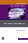 Precision Sleep Medicine, An Issue of Sleep Medicine Clinics - Ebook - eBook