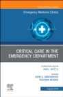 Critical Care in the Emergency Department, An Issue of Emergency Medicine Clinics of North America - eBook