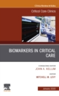 Biomarkers in Critical Care,An Issue of Critical Care Clinics E-Book - eBook