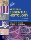 Netter's Essential Histology E-Book : With Correlated Histopathology - eBook