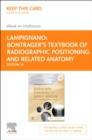 Bontrager's Textbook of Radiographic Positioning and Related Anatomy - E-Book - eBook