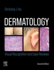 Dermatology: Visual Recognition and Case Reviews E-Book - eBook