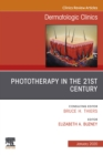Phototherapy,An Issue of Dermatologic Clinics  E-Book - eBook
