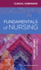 Clinical Companion for Fundamentals of Nursing - Book