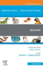 Behavior, An Issue of Veterinary Clinics of North America: Exotic Animal Practice Ebook - eBook