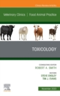 Toxicology, An Issue of Veterinary Clinics of North America: Food Animal Practice, E-Book - eBook