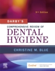 Darby's Comprehensive Review of Dental Hygiene - E-Book - eBook