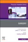 Surgery, An Issue of Physician Assistant Clinics , EBook - eBook