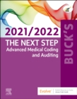 Buck's The Next Step: Advanced Medical Coding and Auditing, 2021/2022 Edition - Book