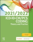 ICD-10-CM/PCS Coding: Theory and Practice, 2021/2022 Edition E-Book - eBook
