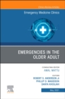 Emergencies in the Older Adult, An Issue of Emergency Medicine Clinics of North America : Volume 39-2 - Book
