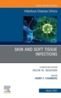 Skin and Soft Tissue Infections, An Issue of Infectious Disease Clinics of North America - eBook