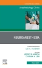 Neuroanesthesia, An Issue of Anesthesiology Clinics, E-Book - eBook