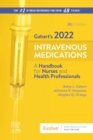 Elsevier's 2022 Intravenous Medications : A Handbook for Nurses and Health Professionals - Book