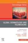 Global Dermatology and Telemedicine, An Issue of Dermatologic Clinics , E-Book - eBook