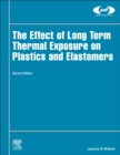 The Effect of Long Term Thermal Exposure on Plastics and Elastomers - eBook