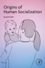 Origins of Human Socialization - eBook