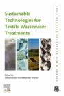 Sustainable Technologies for Textile Wastewater Treatments - eBook