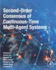 Second-Order Consensus of Continuous-Time Multi-Agent Systems - eBook