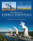 Introduction to Energy Essentials : Insight into Nuclear, Renewable, and Non-Renewable Energies - eBook