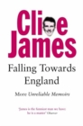 Falling Towards England : More Unreliable Memoirs - Book