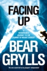 Facing Up : A Remarkable Journey to the Summit of Mount Everest - Book