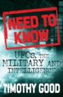 A Need to Know : UFOs, the Military and Intelligence - Book