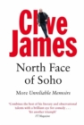 North Face of Soho : More Unreliable Memoirs - Book