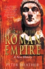 The Fall of the Roman Empire : A New History - Book
