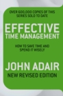 Effective Time Management (Revised edition) : How to save time and spend it wisely - Book