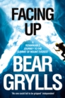 Facing Up : A Remarkable Journey to the Summit of Mount Everest - eBook