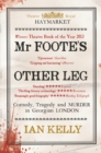 Mr Foote's Other Leg : Comedy, tragedy and murder in Georgian London - Book