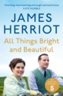 All Things Bright and Beautiful : The classic memoirs of a Yorkshire country vet - eBook