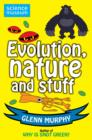 Science: Sorted! Evolution, Nature and Stuff - eBook