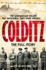 Colditz : The Full Story (Pan Military Classics Series) - eBook