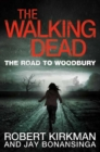 The Walking Dead: The Road to Woodbury - Book