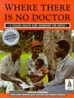 Where There Is No Doctor Afr 2e - Book