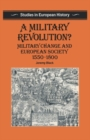 A Military Revolution? : Military Change and European Society 1550-1800 - Book