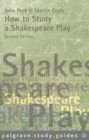 How to Study a Shakespeare Play - Book