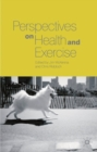 Perspectives on Health and Exercise - Book