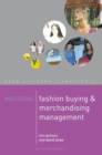 Mastering Fashion Buying and Merchandising Management - Book