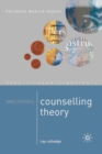 Mastering Counselling Theory - Book
