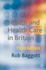 Health and Health Care in Britain - Book