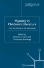 Mystery in Children's Literature : From the Rational to the Supernatural - eBook