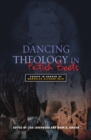 Dancing Theology in Fetish Boots : Essays in Honour of Marcella Althaus-Reid - eBook