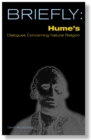 Briefly: Hume's Dialogues Concerning Natural Religion - eBook